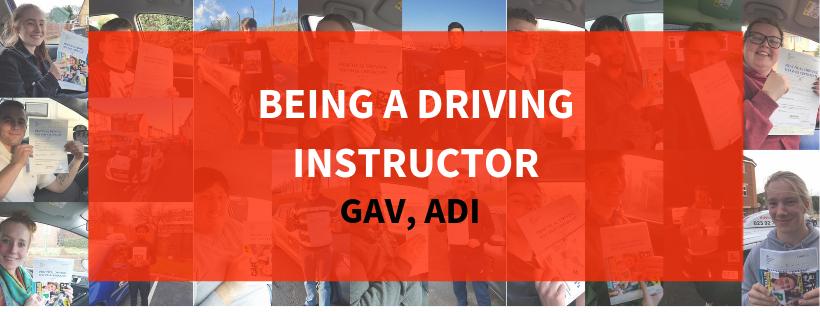 BEING A DRIVING INSTRUCTOR Gav ADI